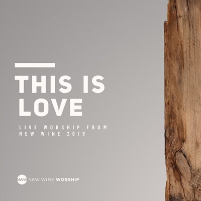 More information on This Is Love (Live) CD New Wine Worship