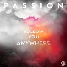 More information on PASSION: FOLLOW YOU ANYWHERE
