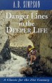 More information on Danger Lines in the Deeper Life