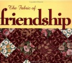 Fabric Of Friendship, The