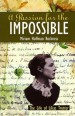 More information on Passion For The Impossible: The Lif