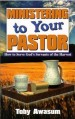 More information on Ministering To Your Pastor