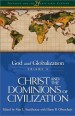 More information on Christ and the Dominions of Civilization: God and Globalization Vol 3