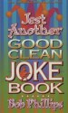 More information on Jest Another Good Clean Joke Book