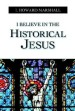 More information on I Believe in the Historical Jesus