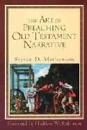 Art of Preaching Old Testament Narrative, The