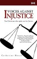More information on Voices Against Injustice: Ten Christians who spoke out for justice