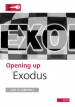 More information on Opening Up Exodus