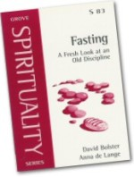 Fasting: A Fresh Look At An Old Discipline