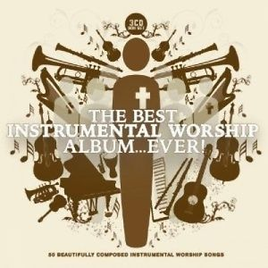 More information on The Best Instrumental Worship Album... Ever! (3CD)