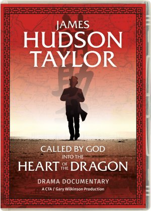 More information on James Hudson Taylor Called By God DVD