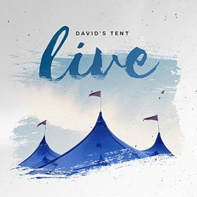 More information on David's Tent Live