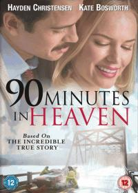 More information on 90 Minutes in Heaven