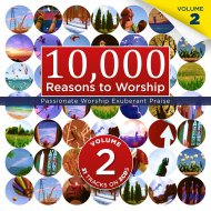 More information on 10,000 Reasons To Worship Volume 2