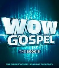 More information on Wow Gospel the 2000's CD