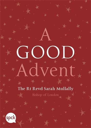 More information on A Good Advent Bishop Of London's Advent Book