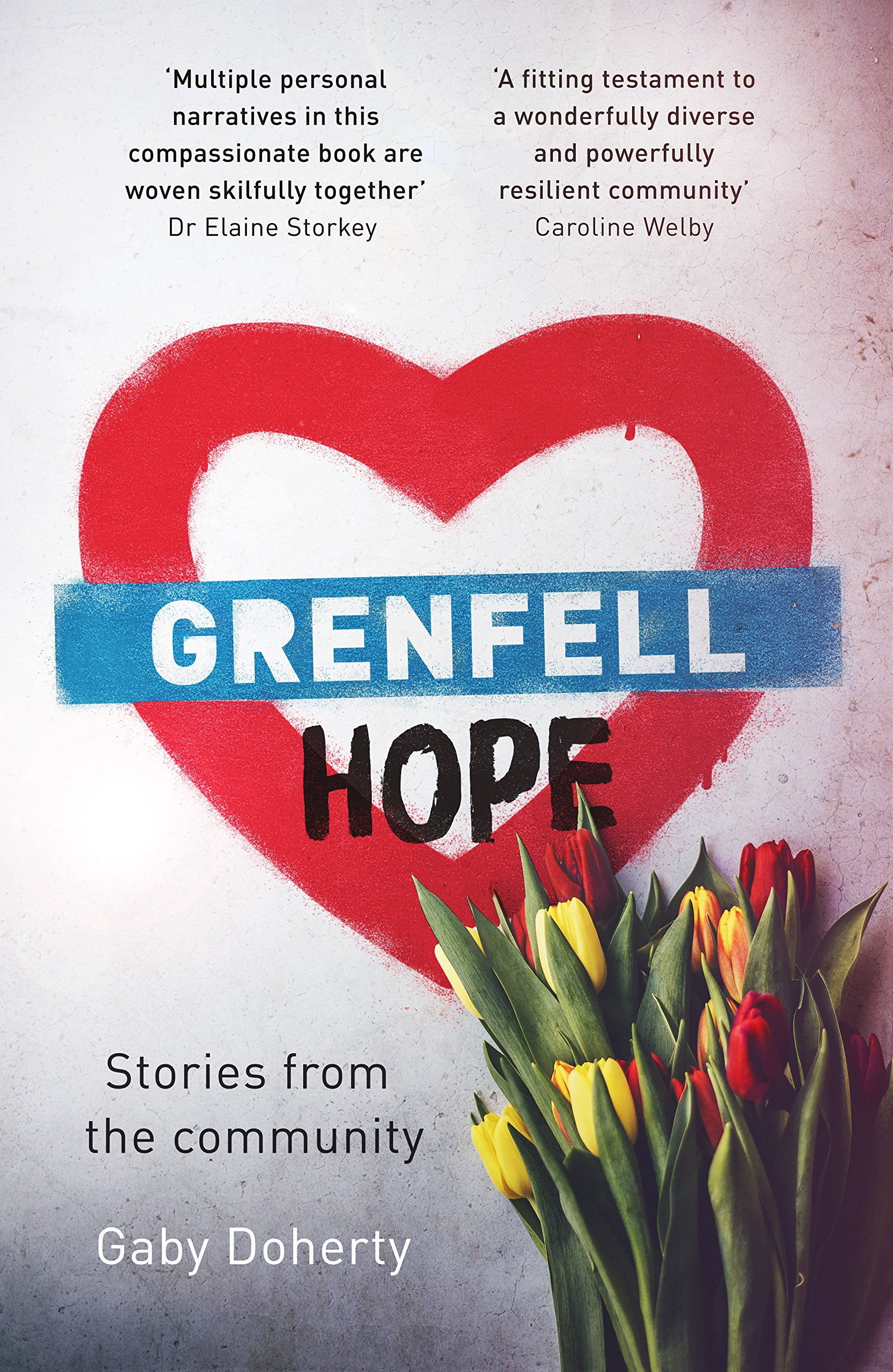 More information on Grenfell Hope Stories From The Community