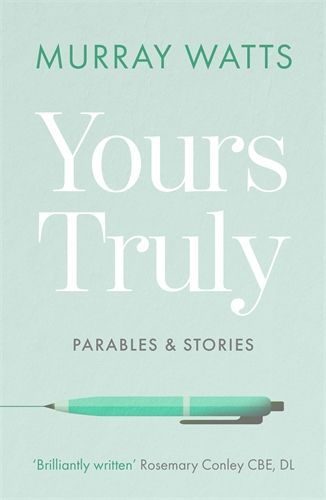 More information on Yours Truly Parables & Stories