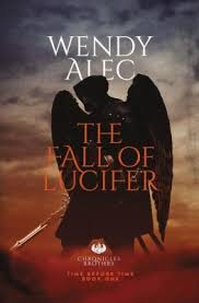 More information on Fall Of Lucifer Chronicles of Brothers Volume One New Edition