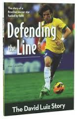More information on Defending the Line The David Luiz Story