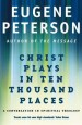 More information on Christ Plays In Ten Thousand Places