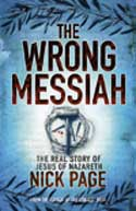 More information on The Wrong Messiah