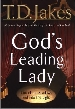 More information on God's Leading Lady: Claiming You Place in God's Spotlight