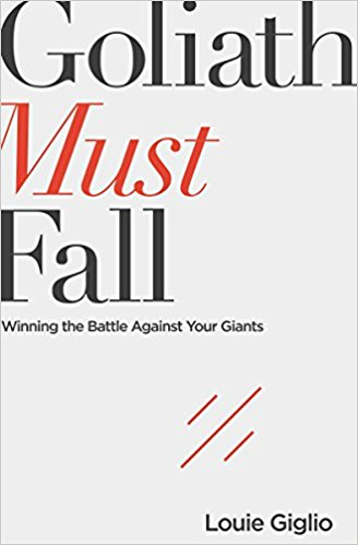 More information on Goliath Must Fall Winning the Battle Against Your Giants