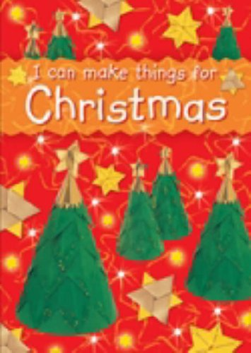More information on I Can Make Things for Christmas