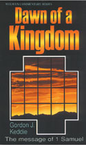 More information on 1 Samuel - Dawn Of A Kingdom (Welwyn Commentary Series)