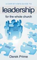 More information on A Christian's Guide to Leadership
