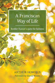 More information on A Franciscan Way Of Life