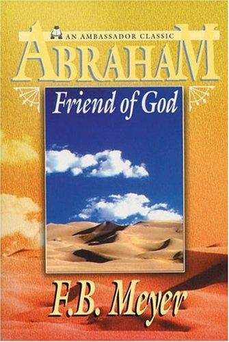 More information on Abraham: Friend of God (New Edition)
