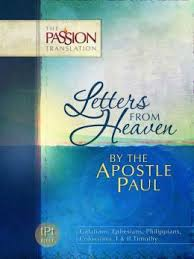 More information on Passion Translations Letters From Heaven By The Apostle Paul