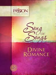 More information on Passion Translation Song Of Songs Divine Romance