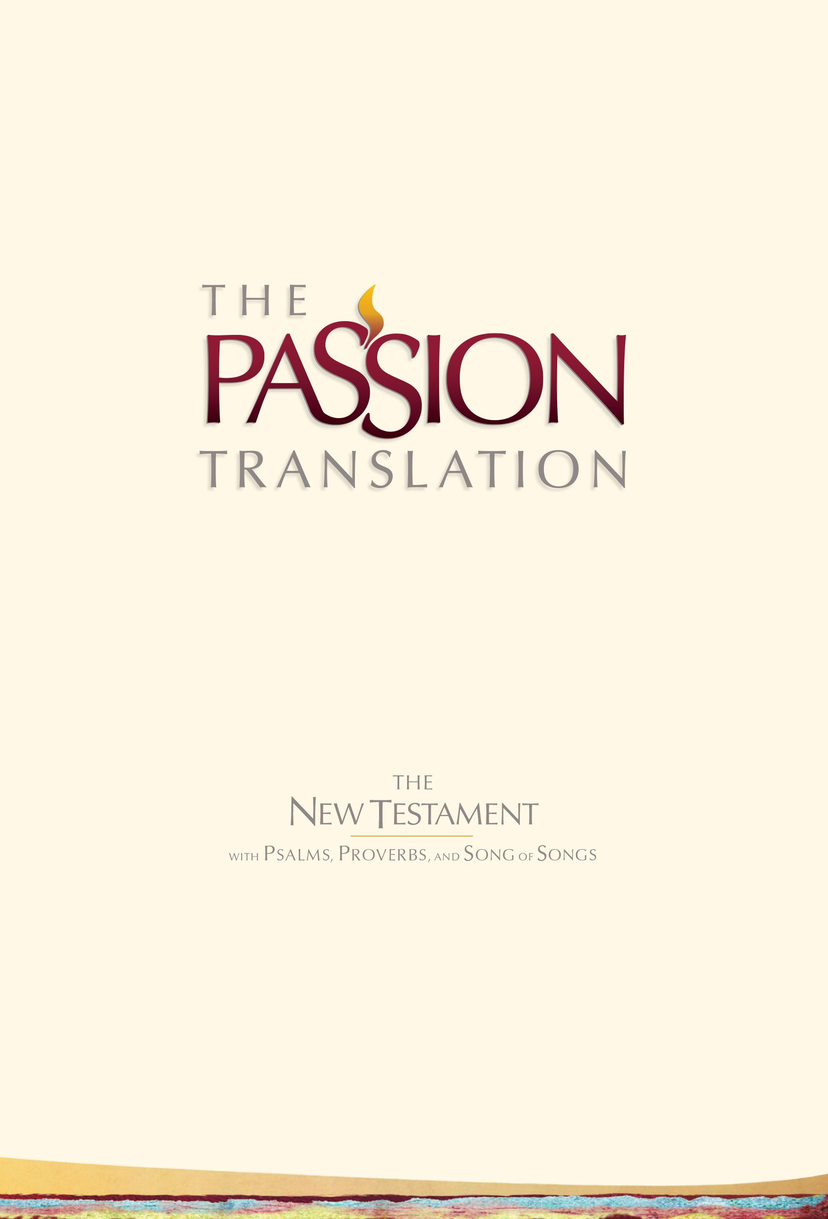 More information on PASSION TRANSLATION NEW TESTAMENT BIBLE, 2ND ED, IVORY