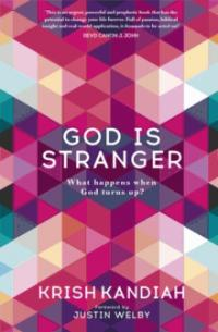 More information on God Is Stranger- What happens when God turns up?