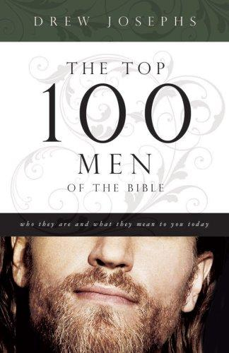 More information on The Top 100 Men of the Bible: Who They Are and What They Mean to You T