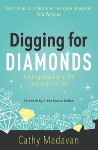 More information on Digging For Diamonds