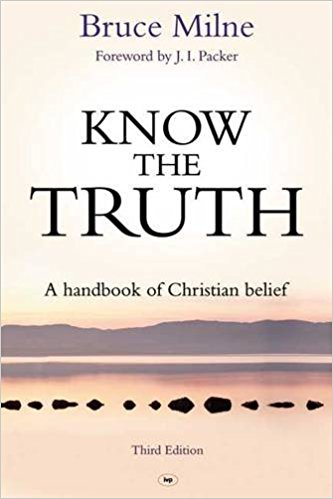 More information on Know The Truth Paperback New Edition