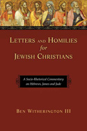 More information on Letters and Homilies for Jewish Christians