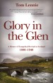 More information on Glory in the Glen: A History of Evangelical Awakenings in Scotland