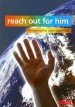 More information on Reach Out for Him: Knowing the Unknown God