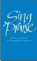 More information on Sing Praise: Hymns and Songs for Refreshing Worship (CD-ROM)