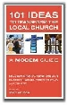 More information on 101 Ideas to Transform the Local Church