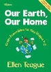 More information on Our Earth, Our Home: Green Assemblies for Ky stages 1-2
