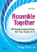 More information on Assemble Together: 100 Topical Assemblies for Key Stages 3-4