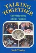 More information on Talking Together: Conversations about Religion (Pack of 7)
