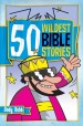 More information on 50 Wildest Bible Stories